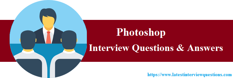 Interview questions on photoshop