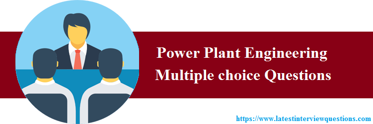 MCQs on Power Plant Engineering