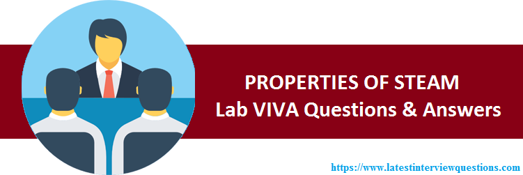 VIVA Questions on PROPERTIES OF STEAM