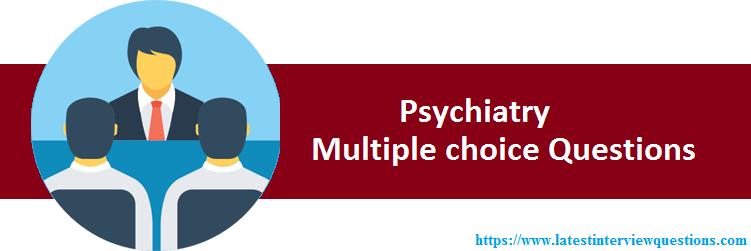 MCQs on Psychiatry