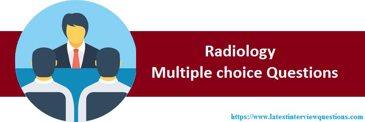MCQs on Radiology