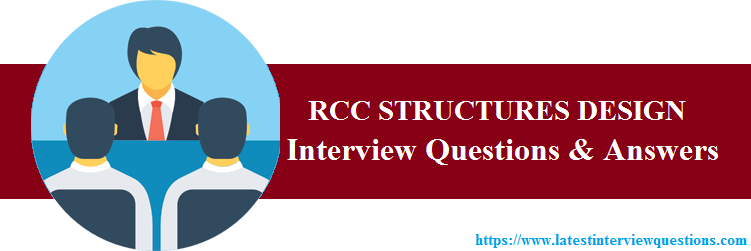 interview questions on RCC STRUCTURES DESIGN