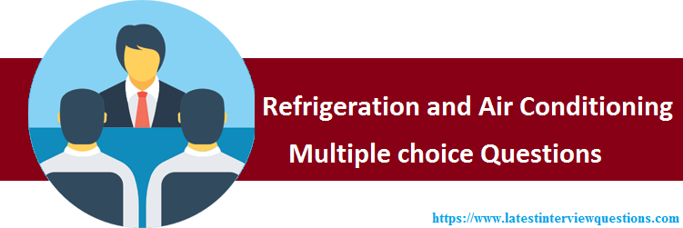MCQs on Refrigeration and Air Conditioning