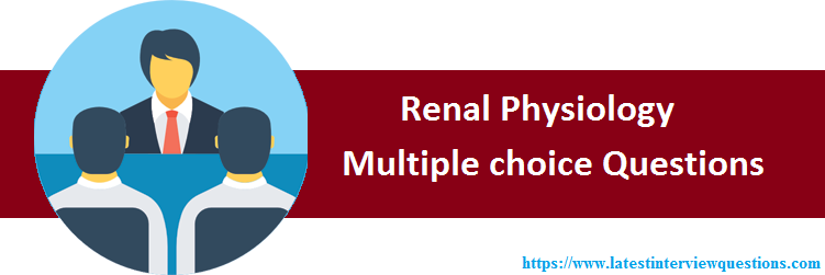 MCQs on Renal Physiology