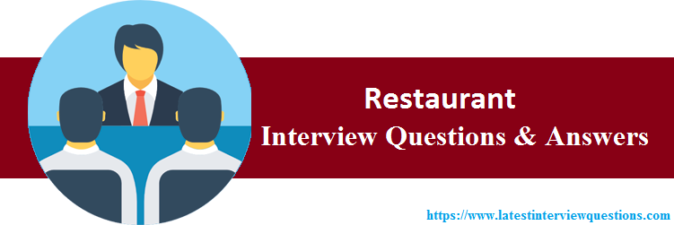 Interview Questions On Restaurant