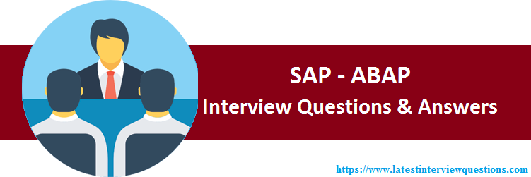 Interview Questions on SAP ABAP
