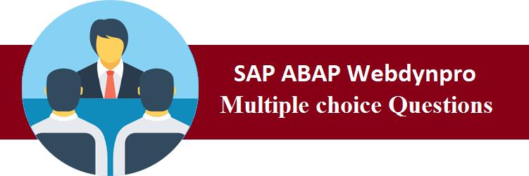 Objective Type Questions On SAP ABAP Webdynpro