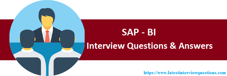 Interview Questions on SAP BI