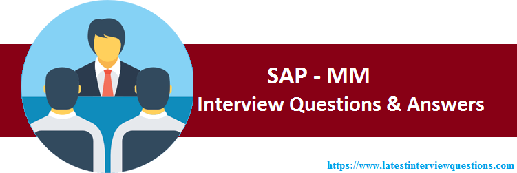 Interview Questions on SAP MM