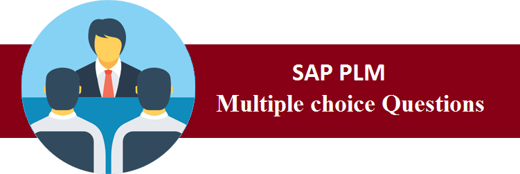 Objective Type Questions On SAP PLM