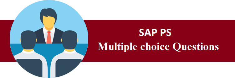 Objective Type Questions On SAP PS