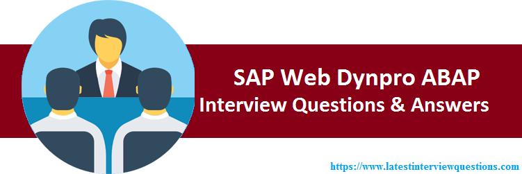Interview Questions on SAP Web Dynpro ABAP