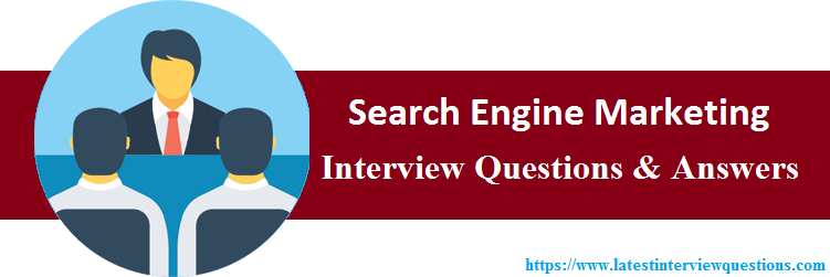 Interview Questions On Search Engine Marketing