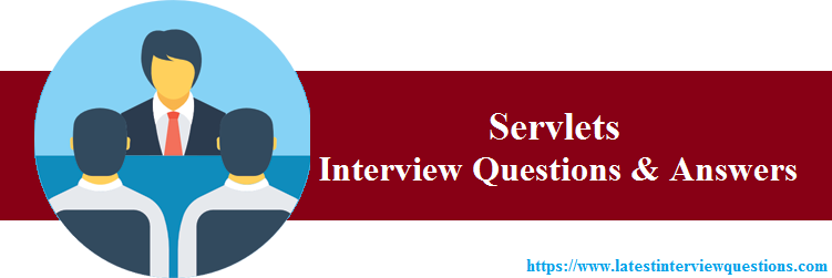 Interview Questions on Servlets