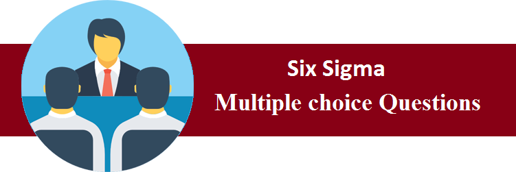 MCQs on Six Sigma