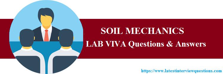 Lab VIVA Questions on SOIL MECHANICS
