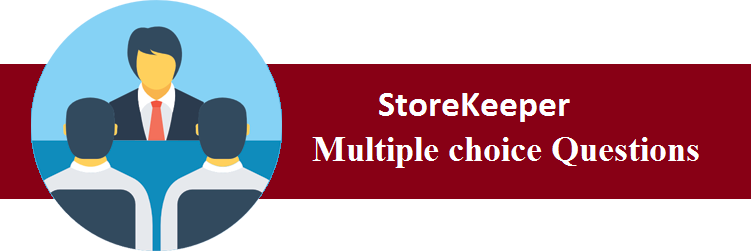 Objective Type Questions On StoreKeeper