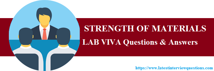 Lab VIVA Questions on STRENGTH OF MATERIALS