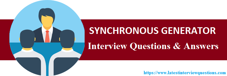 Interview Questions on SYNCHRONOUS GENERATOR