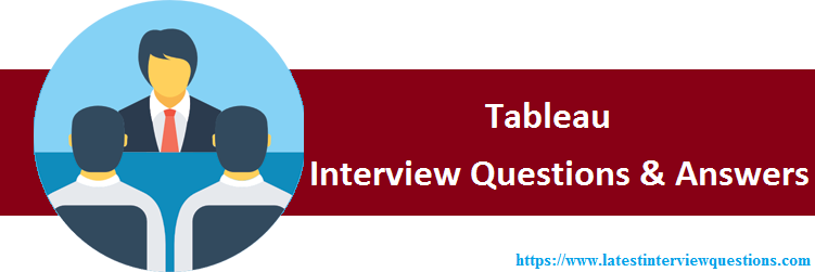 Interview Questions on Tableau