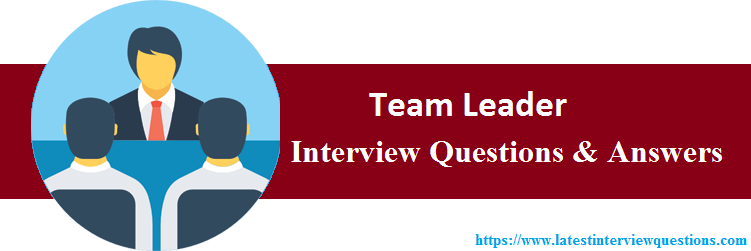 Interview Questions On Team Leader