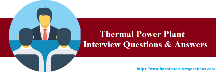 Interview Questions on Thermal Power Plant