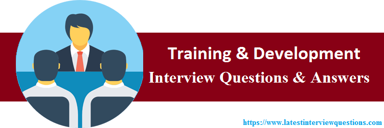 Interview Questions On Training & Development