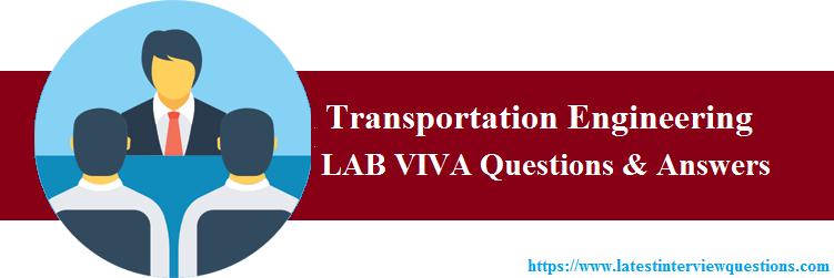 Lab viva Questions on Transportation Engineering
