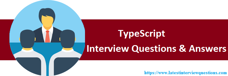 Interview Questions on TypeScript