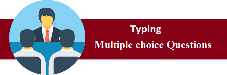 Objective Type Questions On Typing