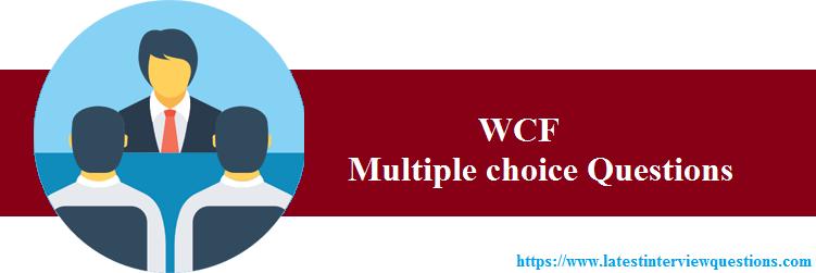 MCQs on WCF