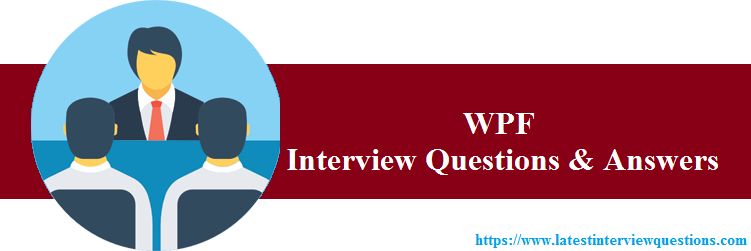 Interview Questions on WPF