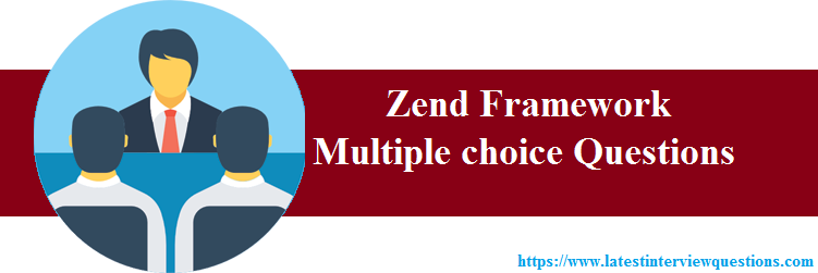 MCQs on Zend Framework